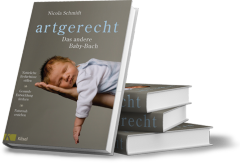 Artgerecht Babybuch, Nicola Schmidt, Kösel Verlag